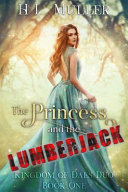 The Princess And The Lumberjack