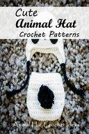 Cute Animal Hat Crochet Patterns