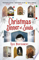Christmas Dinner of Souls by Ross Montgomery