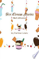 Icecream Stories  Mall Adventures