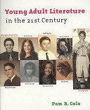 Young Adult Literature in the 21st Century