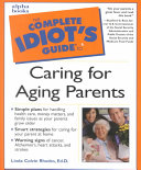 The Complete Idiot s Guide to Caring for Aging Parents