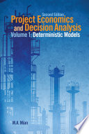 Project Economics and Decision Analysis  Deterministic models