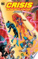 Crisis On Infinite Earths Companion Deluxe Vol. 2 : game changing-event crisis on infinite earths...
