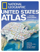 National Geographic United States Atlas for Young Explorers