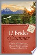 The 12 Brides Of Summer Novella Collection 4