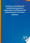 Anordnung zur Durchführung des Bundesdisziplinargesetzes im nachgeordneten Geschäftsbereich des Bundesministeriums der Finanzen