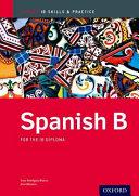 Spanish B  IB Skills and Practice