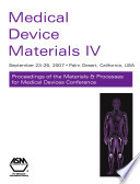 Medical Device Materials Iv
