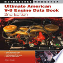 Ultimate American V 8 Engine Data Book  2nd Edition