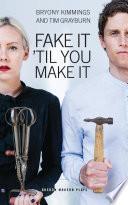 Fake It  Til You Make It Book PDF