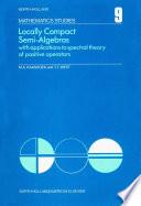 Locally Compact Semi Algebras