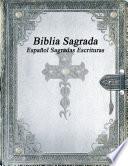 Biblia Sagrada Espa Ol Sagradas Escrituras