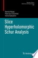 Slice Hyperholomorphic Schur Analysis
