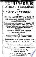 Dictionarium latino-svecanum et sveco-latinum