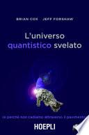 L universo quantistico svelato