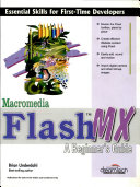 Macromedia Flash Mx: A Beginner?S Guide