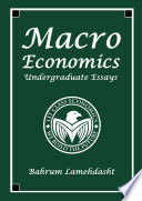 Macroeconomics  Undergraduate Essays and Revision Notes