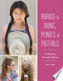 Braids Buns Ponies Pigtails