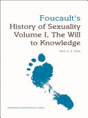 Foucault's 'History of Sexuality Volume I, The Will to Knowledge': An Edinburgh Philosophical Guide