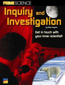 Inquiry and Investigation