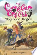 Dog Gone Danger