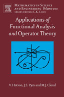 Applications of Functional Analysis and Operator Theory