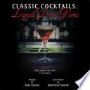 Classic Cocktails  Liquid Love Poems
