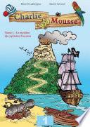 illustration L'énigme du capitaine Fracasse - Charlie Mousse, 1