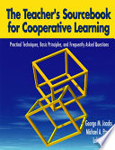 The Teacher s Sourcebook for Cooperative Learning