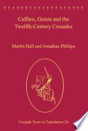Caffaro  Genoa and the Twelfth Century Crusades