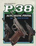 P 38 Automatic Pistol