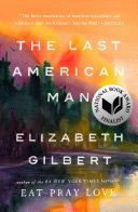 The Last American Man Book