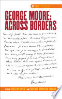 George Moore: Across Borders
