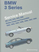 Bmw 3 Series Service Manual M3 318i 323i 325i 328i Sedan Coupe And Convertible 1992 1993 1994 1995 1996 1997 1998