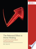 The Rebound Effect in Home Heating Book PDF