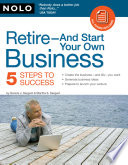 Retire And Start Your Own Business