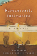 Bureaucratic Intimacies