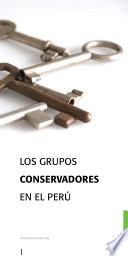 Los Grupos conservadores en el Perú