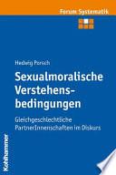 Sexualmoralische Verstehensbedingungen