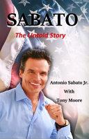 Sabato the Untold Story