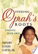 Finding Oprah's Roots