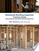 Residential Building Inspection   Training Guide