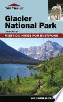 Top Trails Glacier National Park