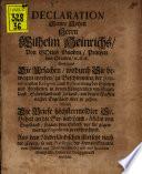 Declaration Wilhelm Heinrichs ... von Oranien enthaltend die Ursachen, wodurch sie bewogen worden ... nacher Engelland über zu gehen