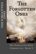 The Forgotten Ones (the Forgotten Ones Chronicles