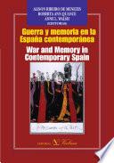 Guerra y memoria en la Espa  a contempor  nea