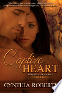 Captive Heart : honoring her punishment as a ward...