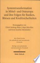 Systemtransformation in Mittel- und Osteuropa und ihre Folgen für Banken, Börsen und Kreditsicherheiten