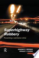 Superhighway Robbery